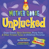 Mother Goose Unplucked