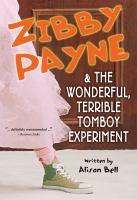 Zibby Payne & the Wonderful, Terrible Tomboy Experiment