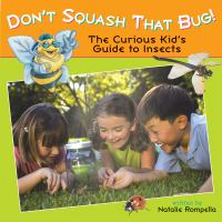 Don't Squash That Bug!