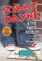 Zibby Payne & the Party Problem