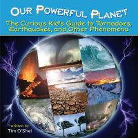 Our Powerful Planet