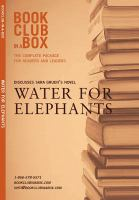 Bookclub-in-a-box Presents the Discussion Companion for Sara Gruen's Novel Water for Elephants