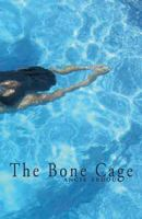 The Bone Cage