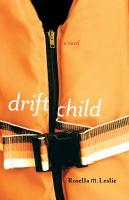 Drift Child : Novel