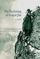 The Reckoning of Boston Jim