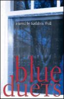 Blue duets : a novel