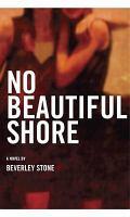 No Beautiful Shore