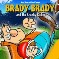 Brady Brady and the Cranky Kicker