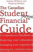The Canadian Student Financial Survival Guide