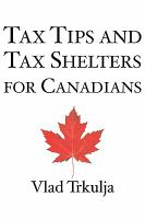 Tax Tips & Tax Shelters for Canadians