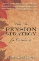 The New Pension Strategy for Canadians