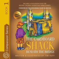 The Cardboard Shack Beneath the Bridge