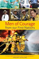 Men of Courage From Our First Nations