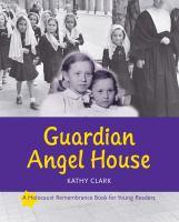 Guardian Angel House
