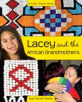 Lacey and the African Grandmothers