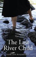 The Last River Child