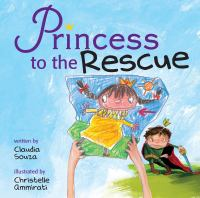 Princess to the Rescue