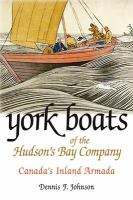 York Boats of the Hudson's Bay Company