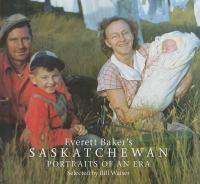 Everett Baker's Saskatchewan