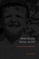 Who Killed Jackie Bates?