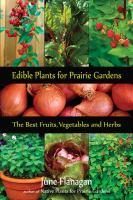 Edible Plants for Prairie Gardens
