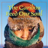 The Caribou Feed Our Soul