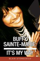 Buffy Sainte-Marie : it's my way