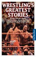 Wrestling's Greatest Stories