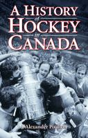A History of Hockey in Canada