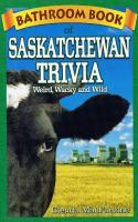 Bathroom Book of Saskatchewan Trivia