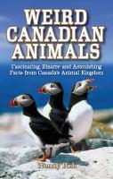 Weird Canadian Animals