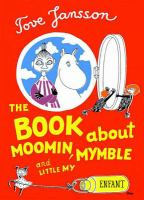 Moomin, Mymble and Little My