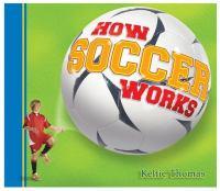 How Soccer Works