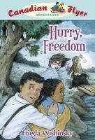 Hurry, Freedom