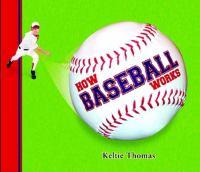 How Baseball Works