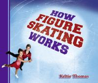 How Figure Skating Works