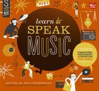Learn to Speak Music