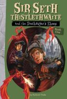 Sir Seth Thistlethwaite and the Soothsayer's Shoes