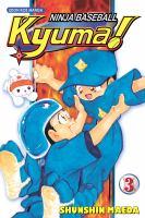 Ninja Baseball Kyuma!