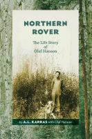 Northern rover : the life story of Olaf Hanson