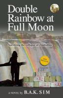 Double Rainbow at Full Moon