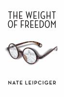 The Weight of Freedom
