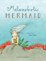 The Melancholic Mermaid