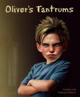 Oliver's Tantrums