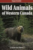 Wild Animals of Western Canada