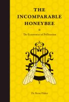 The Incomparable Honeybee & the Economics of Pollination