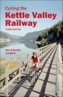 Cycling the Kettle Valley Railway