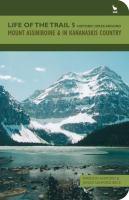 Historic Hikes Around Mount Assiniboine & in Kananaskis Country