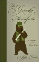 The Grizzly Manifesto