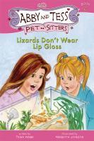 Lizards Don't Wear Lip Gloss